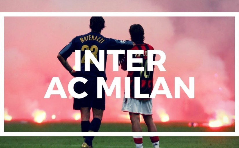 #4: The Milan Derby